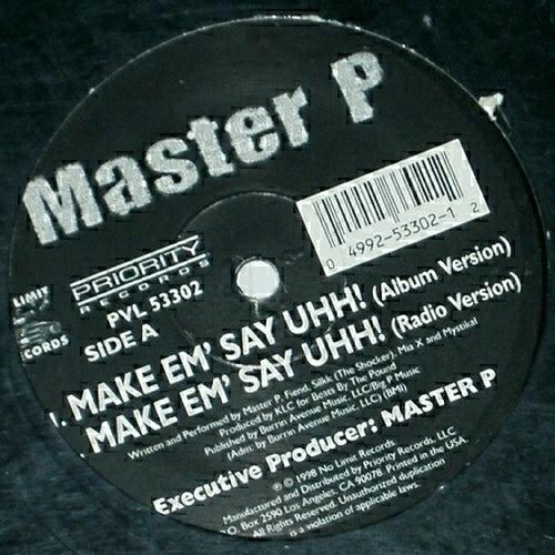 Master P - Make Em` Say Uhh! (12'' Vinyl) cover