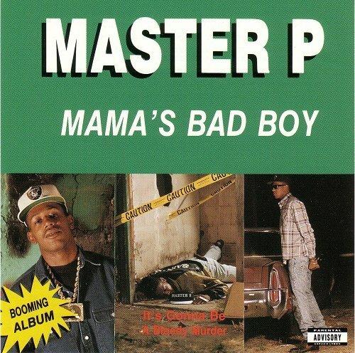Master P - Mama`s Bad Boy cover