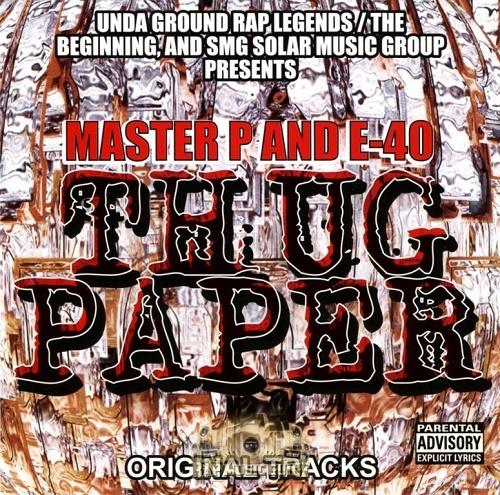 Master P & E-40 - Thug Paper cover