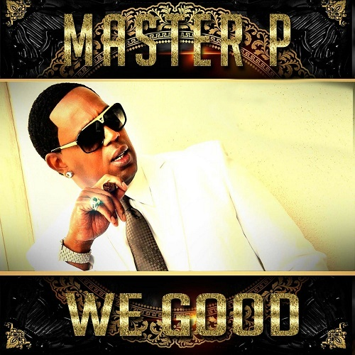 Master P - We Good cover