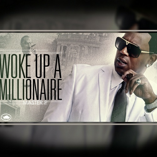 Master P - Woke Up A Millionaire cover
