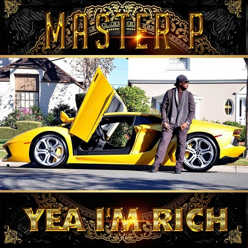 Master P - Yea I`m Rich cover