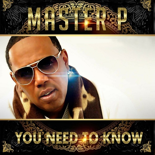 Master P - You Need To Know cover