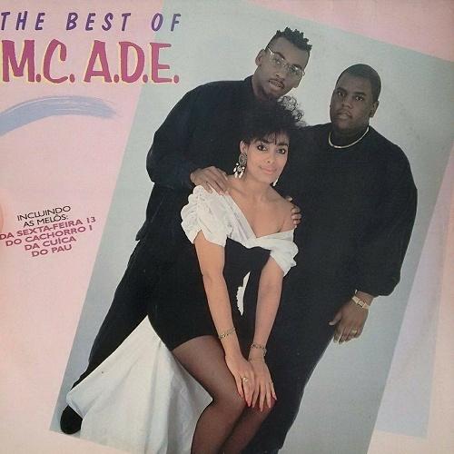 M.C. A.D.E. - The Best Of M.C. A.D.E. cover
