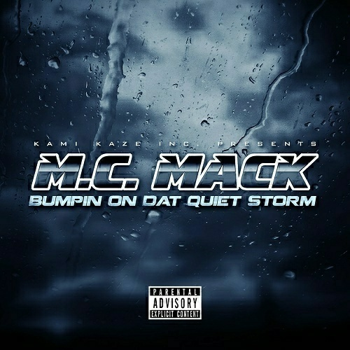 M.C. Mack - Bumpin On Dat Quiet Storm cover