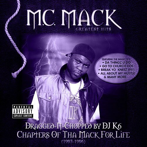 M.C. Mack - Chapters Of Tha Mack For Life (dragged-n-chopped) cover