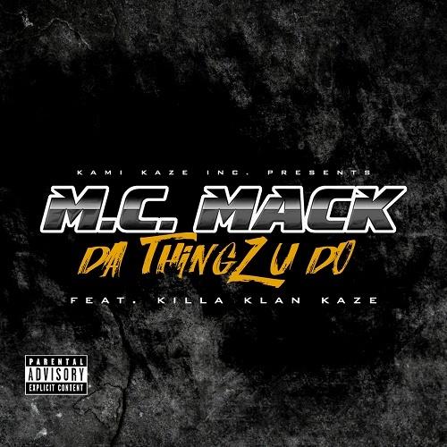 M.C. Mack - Da Thingz U Do cover