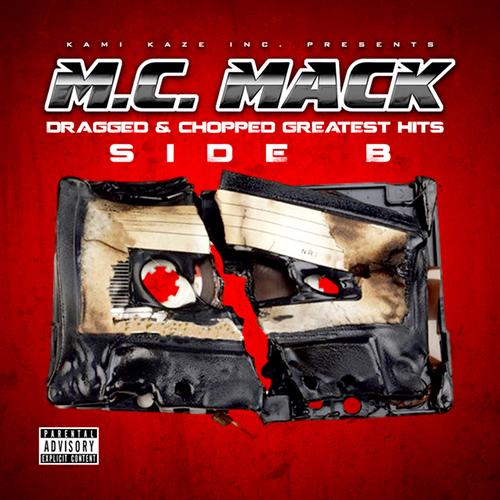 M.C. Mack - Dragged & Chopped Greatest Hits. Side B cover