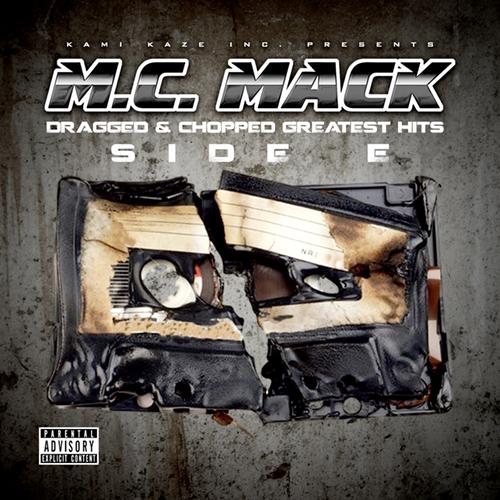 M.C. Mack - Dragged & Chopped Greatest Hits. Side E cover
