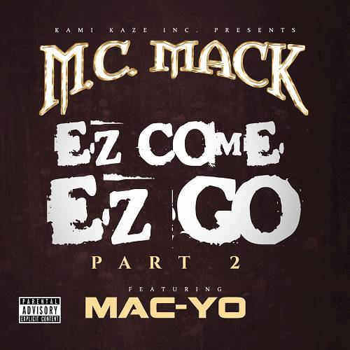 M.C. Mack - EZ Come EZ Go, Pt. 2 cover