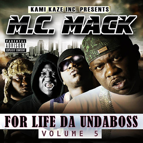 M.C. Mack - For Life Da Undaboss. Volume 5 cover