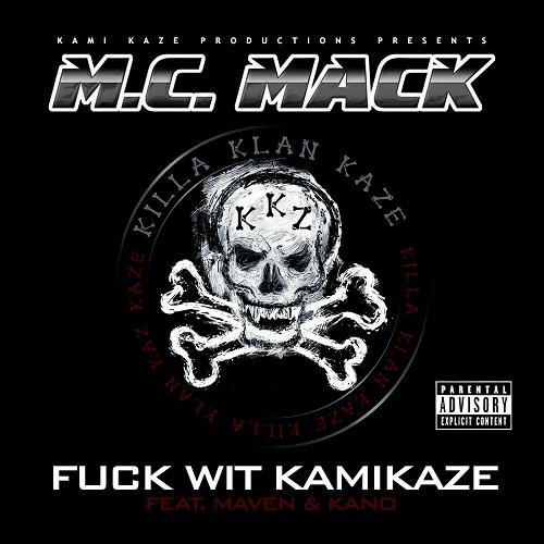 M.C. Mack - Fuck Wit Kamikaze cover