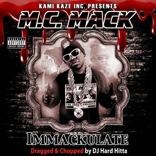 M.C. Mack - Immackulate (dragged-n-chopped) cover