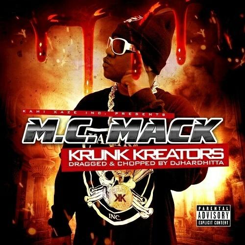 M.C. Mack - Krunk Kreators (dragged & chopped) cover