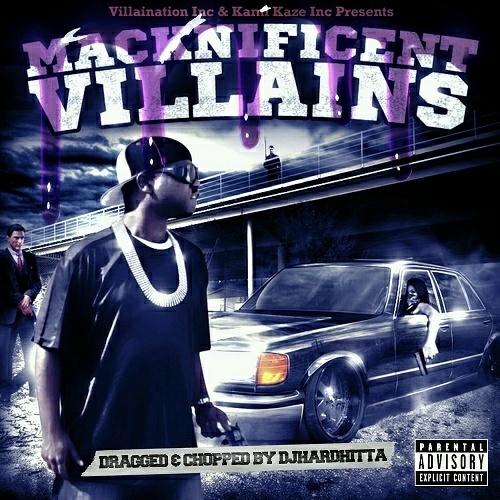 Villain & M.C. Mack - Macknificent Villains (dragged & chopped) cover