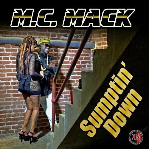 M.C. Mack - Sumptin` Down cover