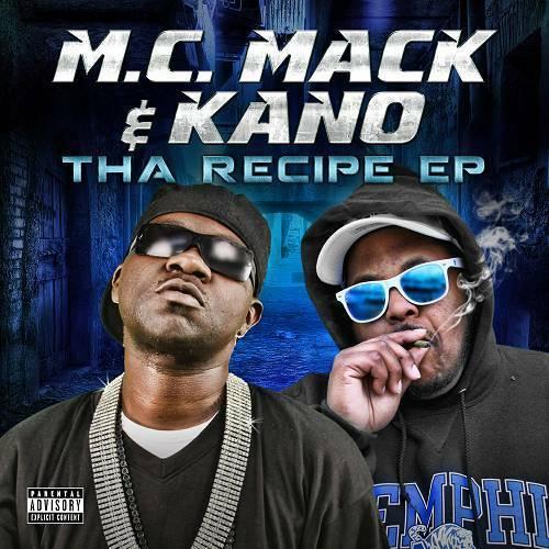 M.C. Mack & Kano - Tha Recipe EP cover