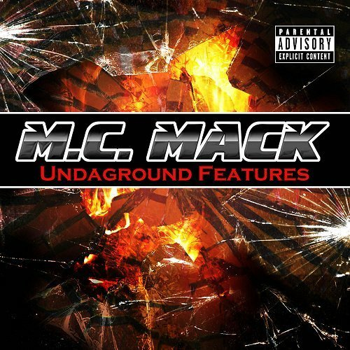 M.C. Mack - Undaground Features cover