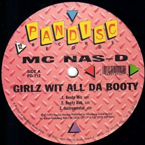 MC Nas-D - Girlz Wit All Da Booty (12'' Vinyl) cover
