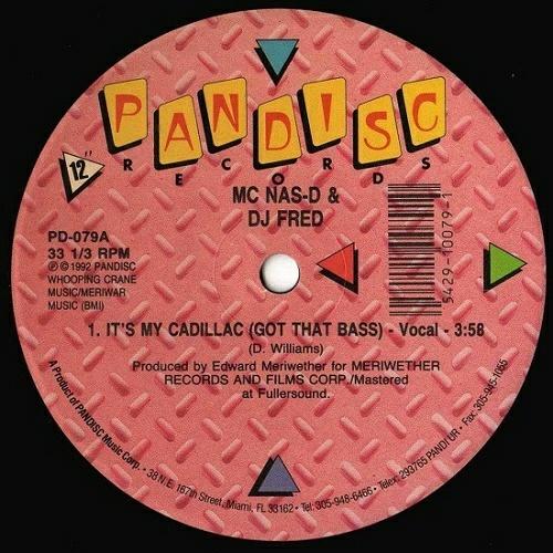 MC Nas-D & DJ Fred - It`s My Cadillac (Got That Bass) (12'' Vinyl, 33 1-3 RPM) cover