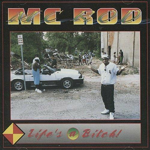 MC Rod - Life`s A Bitch cover