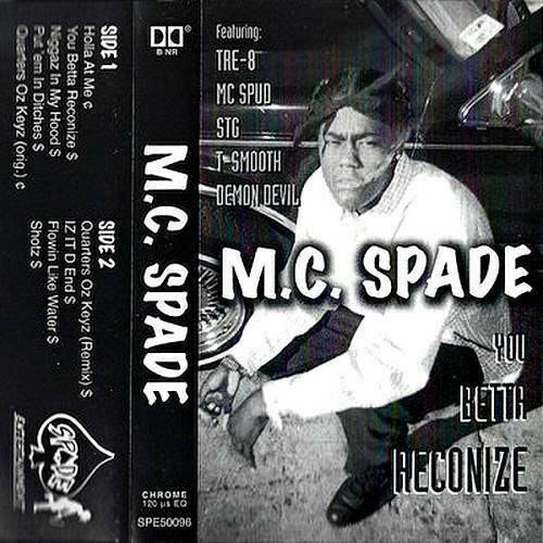 M.C. Spade - You Betta Reconize cover