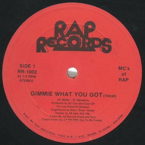 MC`s Of Rap - Gimmie What You Got / Love Me, Love Me Not (12'' Vinyl, 33 1-3 RPM) cover