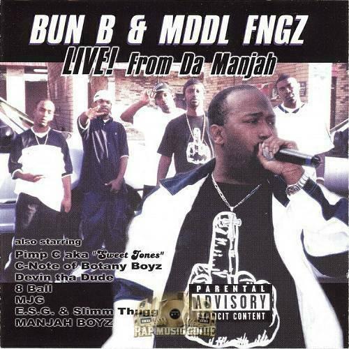 Bun B & Mddl Fngz - Live! From Da Manjah cover