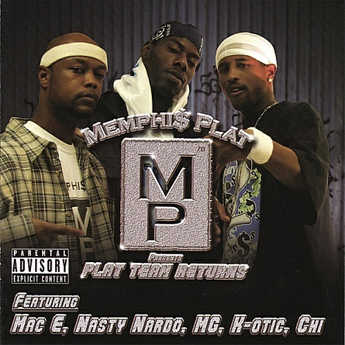 Memphi$ Plat - Plat Team Returns cover