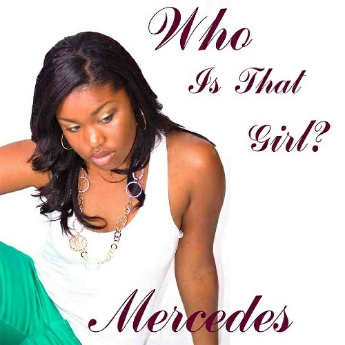 Mercedes - Who Is That Girl? cover