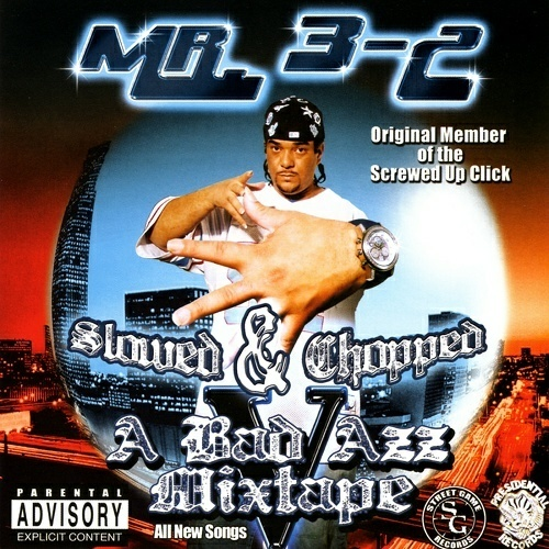 Mr. 3-2 - A Bad Azz Mixtape V (slowed & chopped) cover