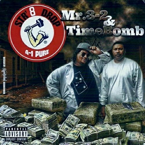 Mr. 3-2 & TimeBomb - Str8 Drop cover