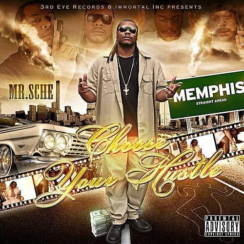 Mr. Sche - Choose Your Hustle cover