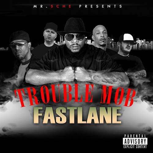 Trouble Mob - Fast Lane cover