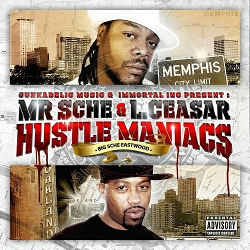 Mr. Sche & L. Ceasar - Hustle Maniacs cover