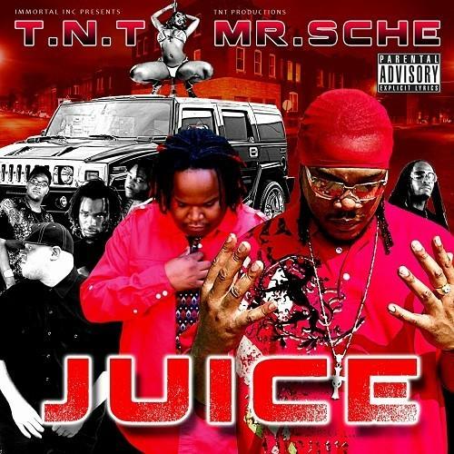 T.N.T. & Mr. Sche - Juice cover