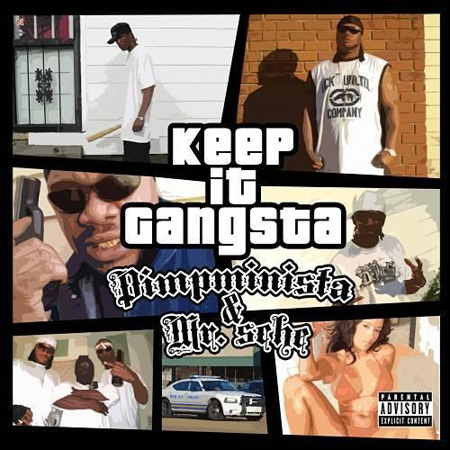 Pimpminista & Mr. Sche - Keep It Gangsta cover
