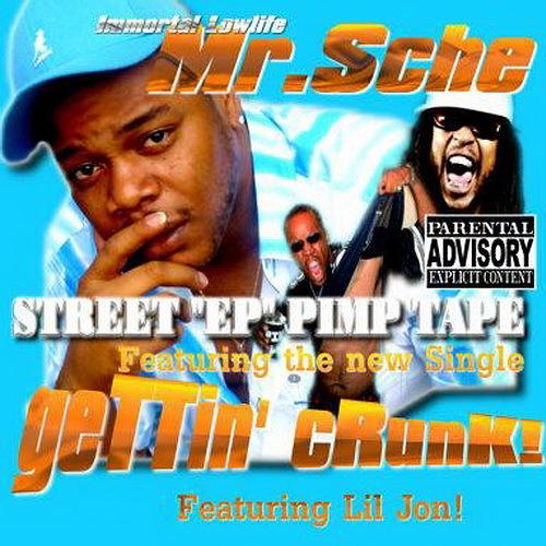 """Mr. Sche - Street """"EP"""" Pimp Tape cover"""