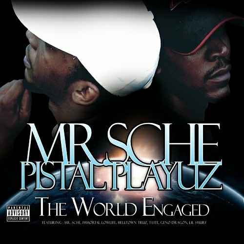 Mr. Sche & Pistal Playuz - The World Engaged cover