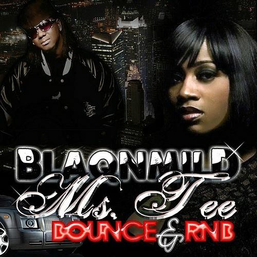 Ms. Tee - BlaqNmilD Bounce & RnB cover