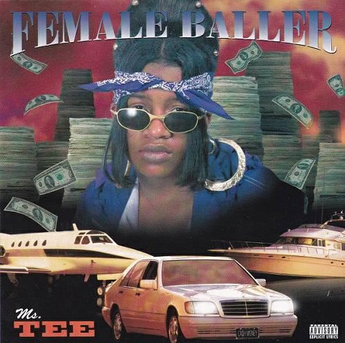 Ms. Tee - Female Baller cover