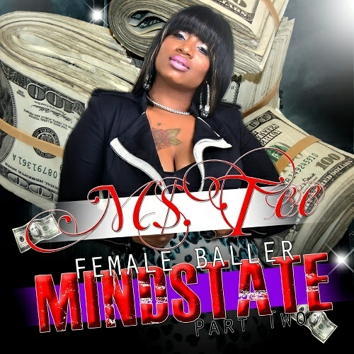 Ms. Tee - Female Baller, Part Two. Mindstate cover