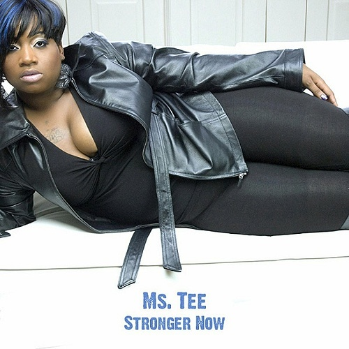 Ms. Tee - Stronger Now cover