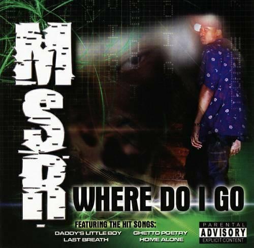 MSR - Where Do I Go cover