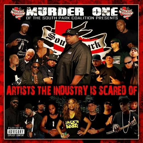 Murder One - Artists The Industry Is Scared Of cover