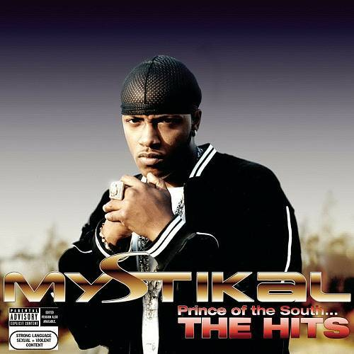 Mystikal - Prince Of The South... The Hits cover