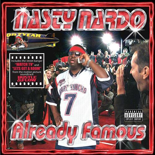 Nasty Nardo - Already Famous cover