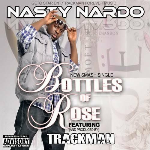 Nasty Nardo - Bottles Of Rose cover