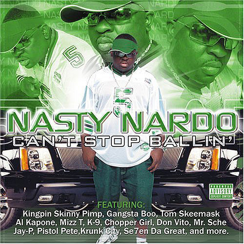 Nasty Nardo - Can`t Stop Ballin` cover