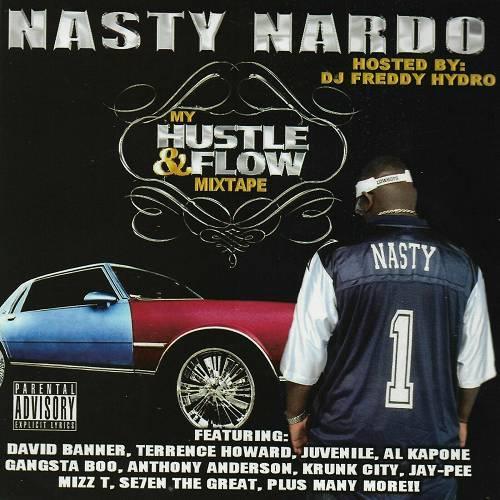 Nasty Nardo - My Hustle & Flow Mixtape cover